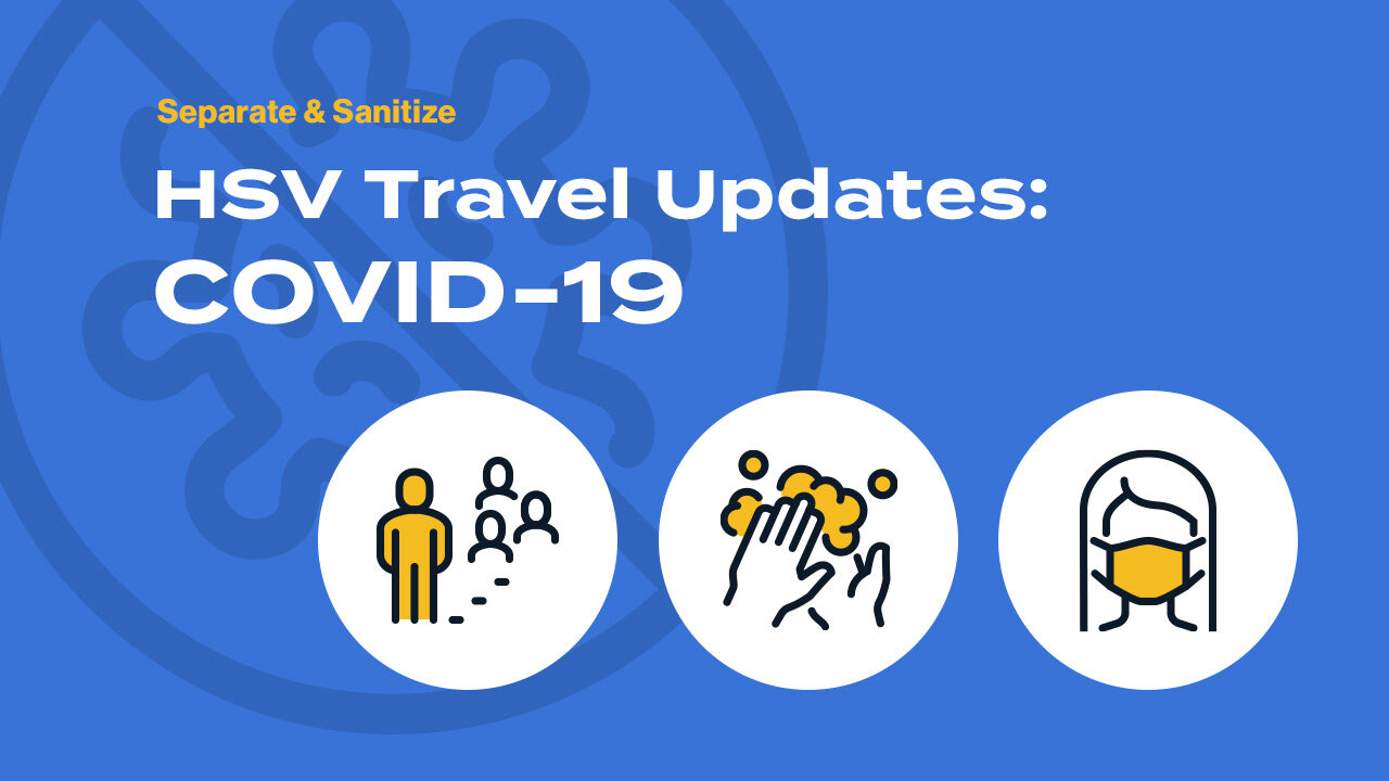 HSV Covid-19 Travel Updates