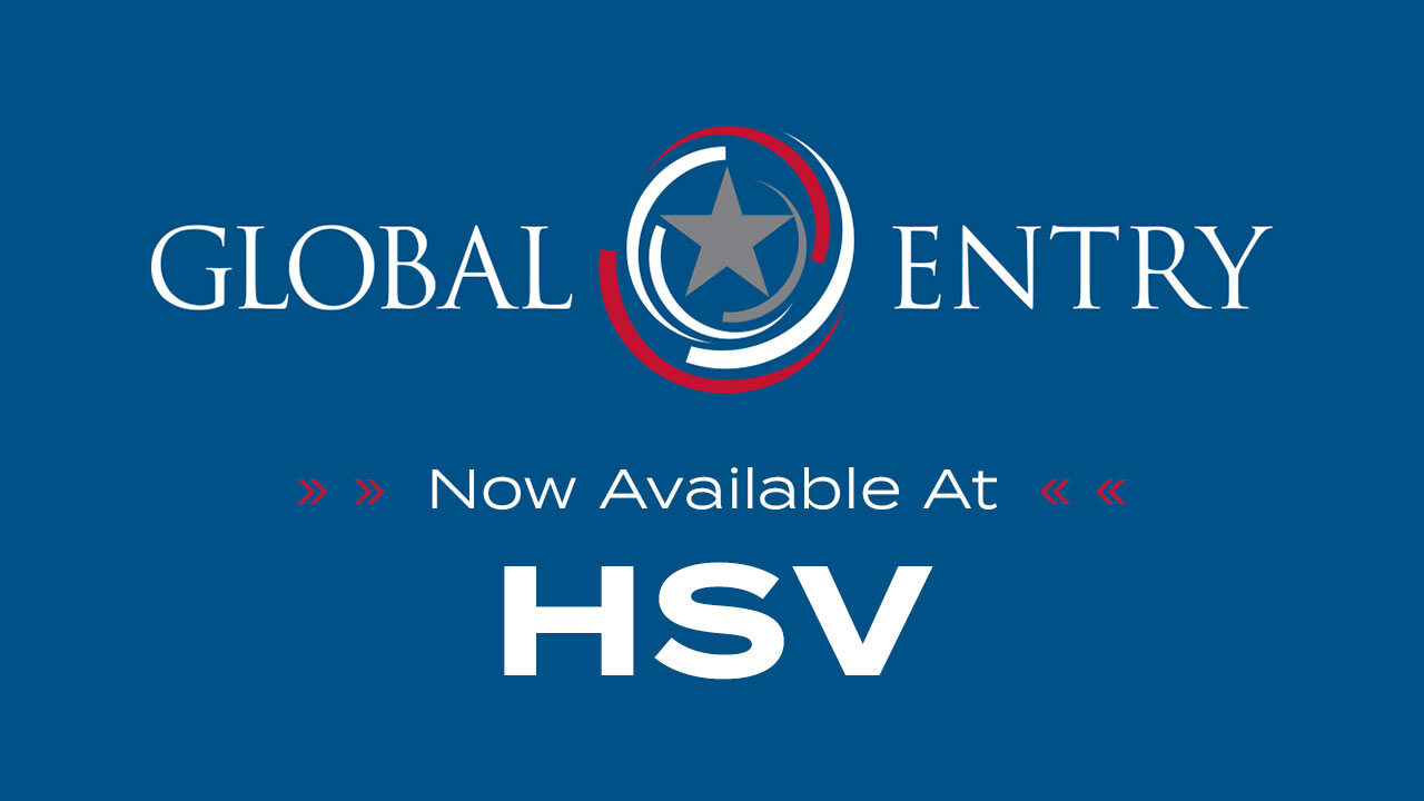 Global Entry now available at HSV
