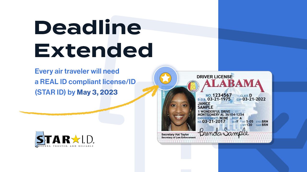Deadline Extended. Get the Alabama STAR ID - May 3, 2023